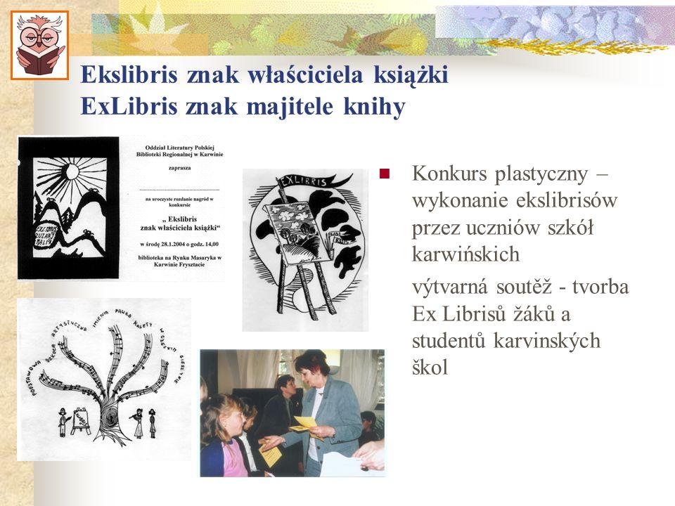 Ekslibris znak właściciela książki ExLibris znak majitele knihy Konkurs plastyczny – wykonanie ekslibrisów przez uczniów szkół karwińskich výtvarná so