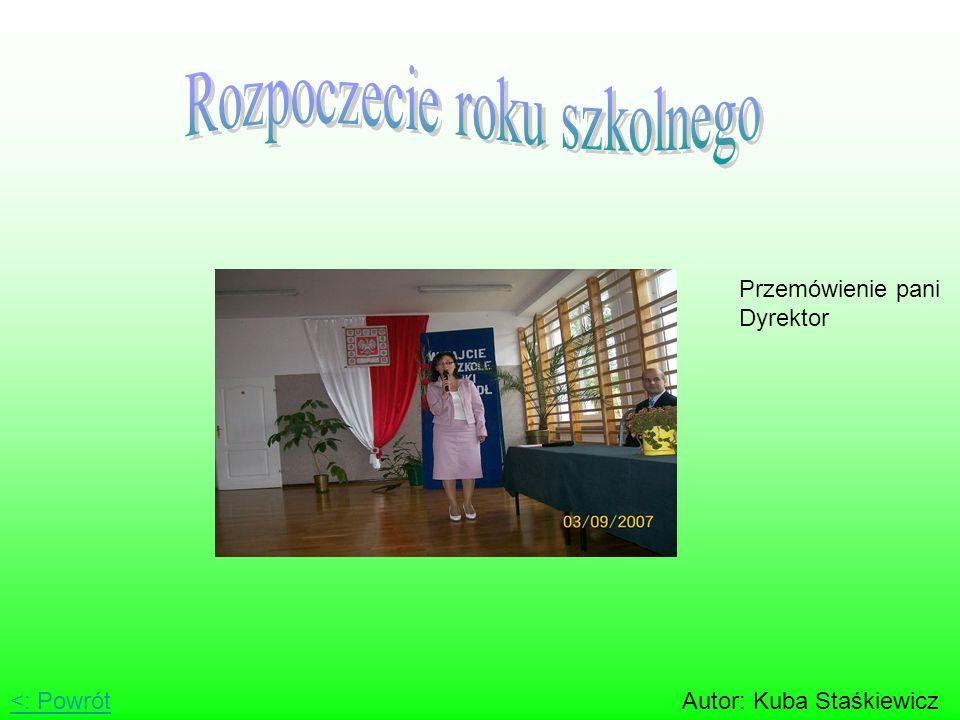<: PowrótAutor: Kuba Staśkiewicz Przemówienie pani Dyrektor