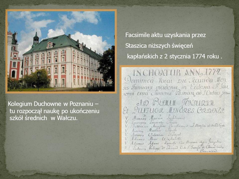 Facsimile aktu uzyskania przez Staszica niższych święceń kapłańskich z 2 stycznia 1774 roku. Kolegium Duchowne w Poznaniu – tu rozpoczął naukę po ukoń
