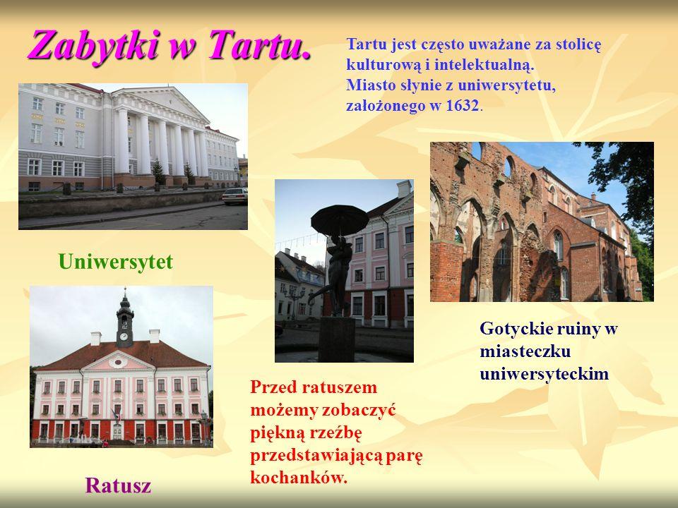 Zabytki w Tartu. Tartu jest często uważane za stolicę kulturową i intelektualną. Miasto słynie z uniwersytetu, założonego w 1632. Uniwersytet Gotyckie