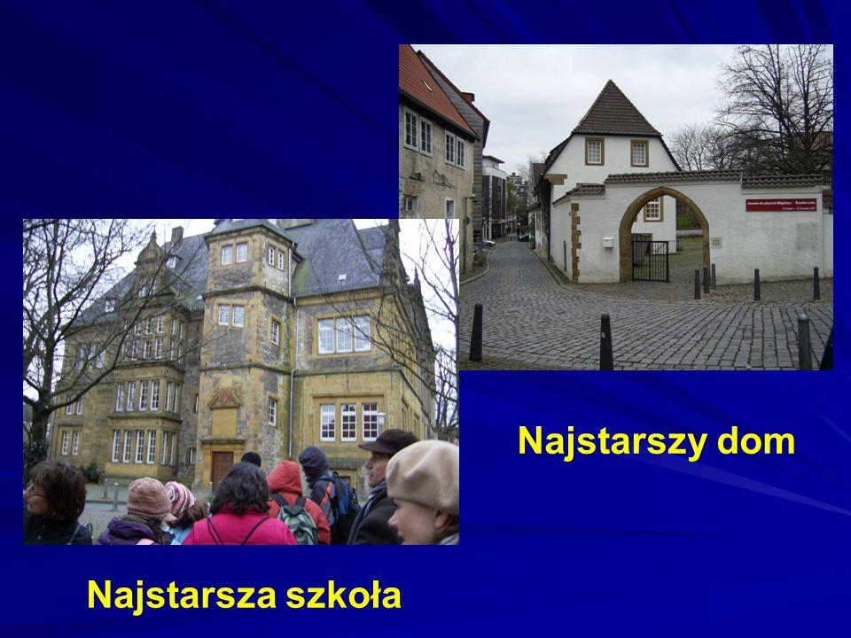 Najstarsza szkoła Najstarszy dom