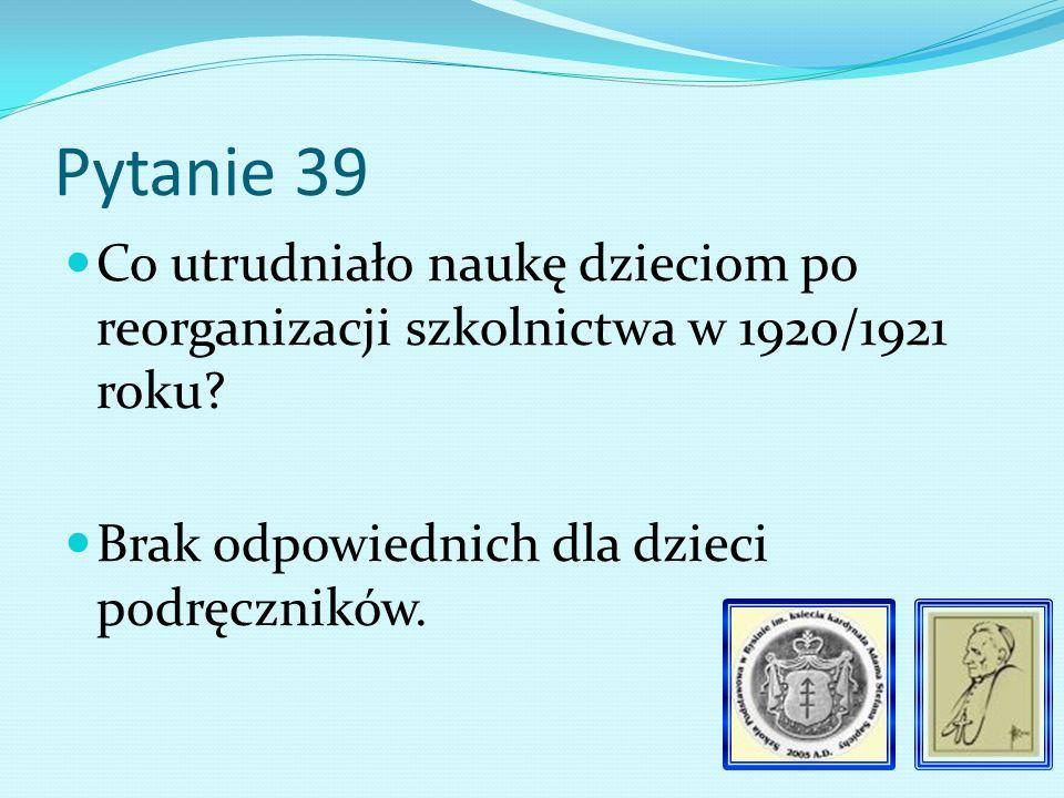Pytanie 38 Kiedy powstało Kuratorium we Lwowie 1920/1921