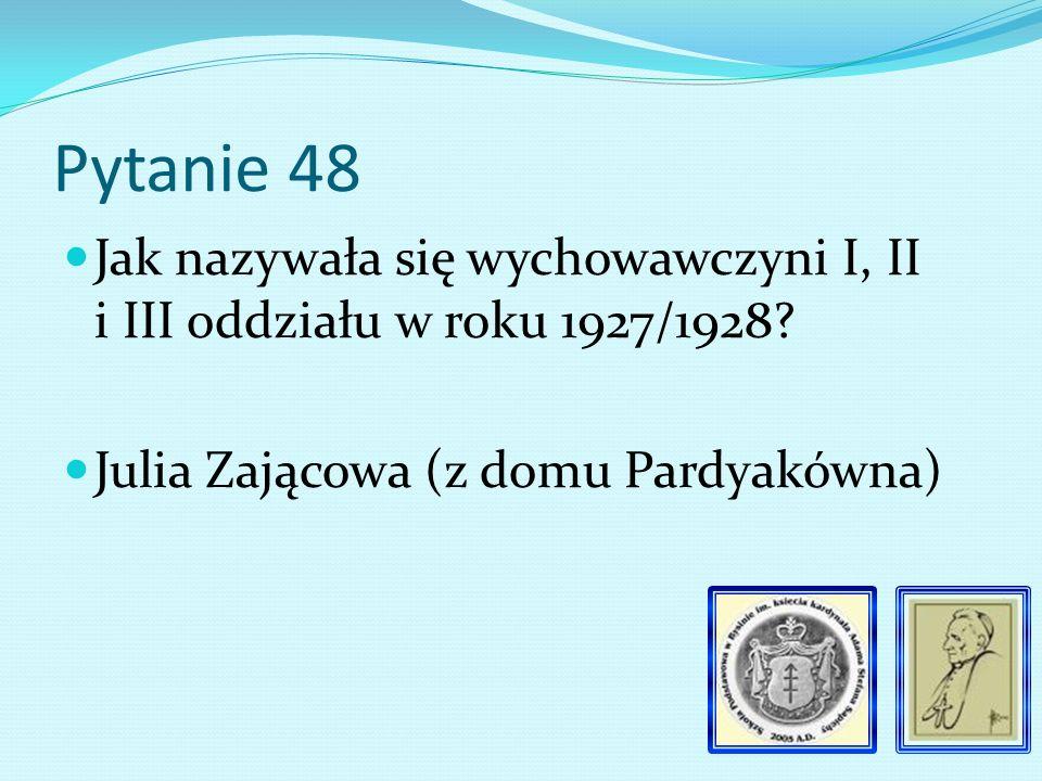 Pytanie 47 Ile książek było w bibliotece szkolnej na początku jej działalności 23