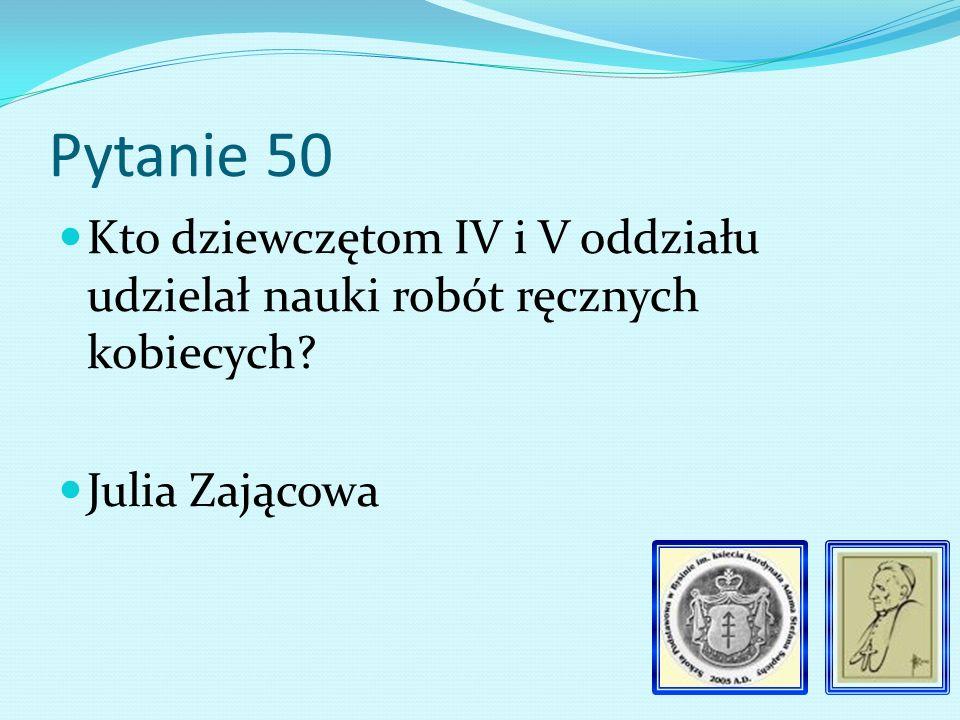 Pytanie 49 W której sali naukę pobierał oddział IV i V W sali nr 2.