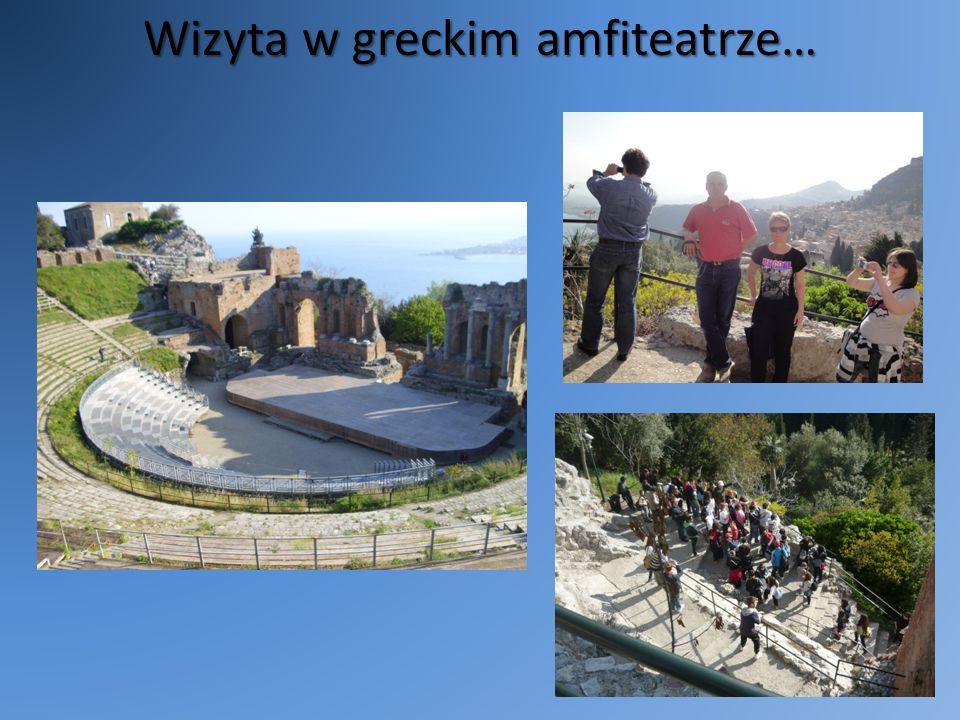 Wizyta w greckim amfiteatrze…