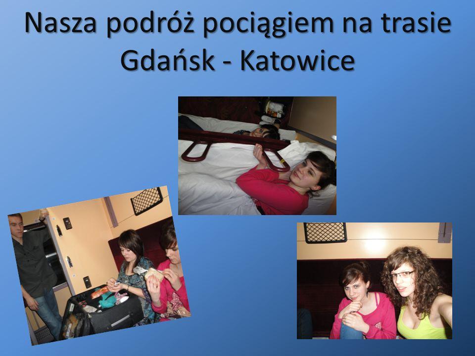 Nasza podróż pociągiem na trasie Gdańsk - Katowice