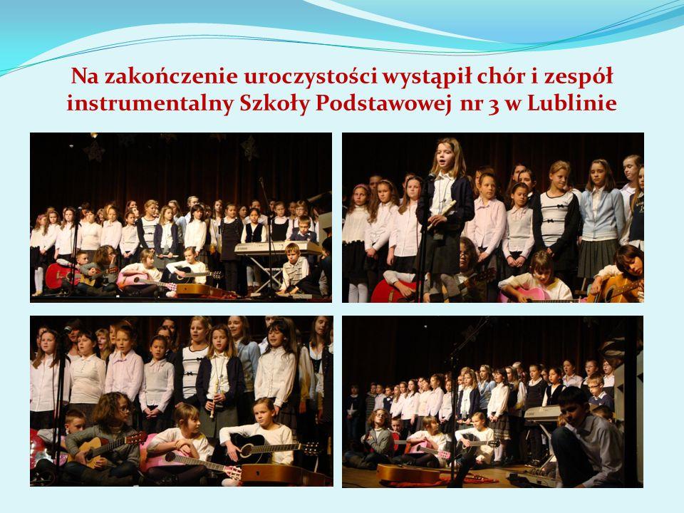 Na zakończenie uroczystości wystąpił chór i zespół instrumentalny Szkoły Podstawowej nr 3 w Lublinie