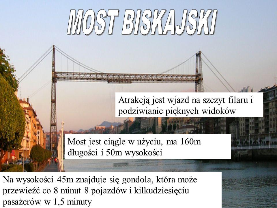 Most jest ciągle w użyciu, ma 160m długości i 50m wysokości Na wysokości 45m znajduje się gondola, która może przewieźć co 8 minut 8 pojazdów i kilkudziesięciu pasażerów w 1,5 minuty Atrakcją jest wjazd na szczyt filaru i podziwianie pięknych widoków