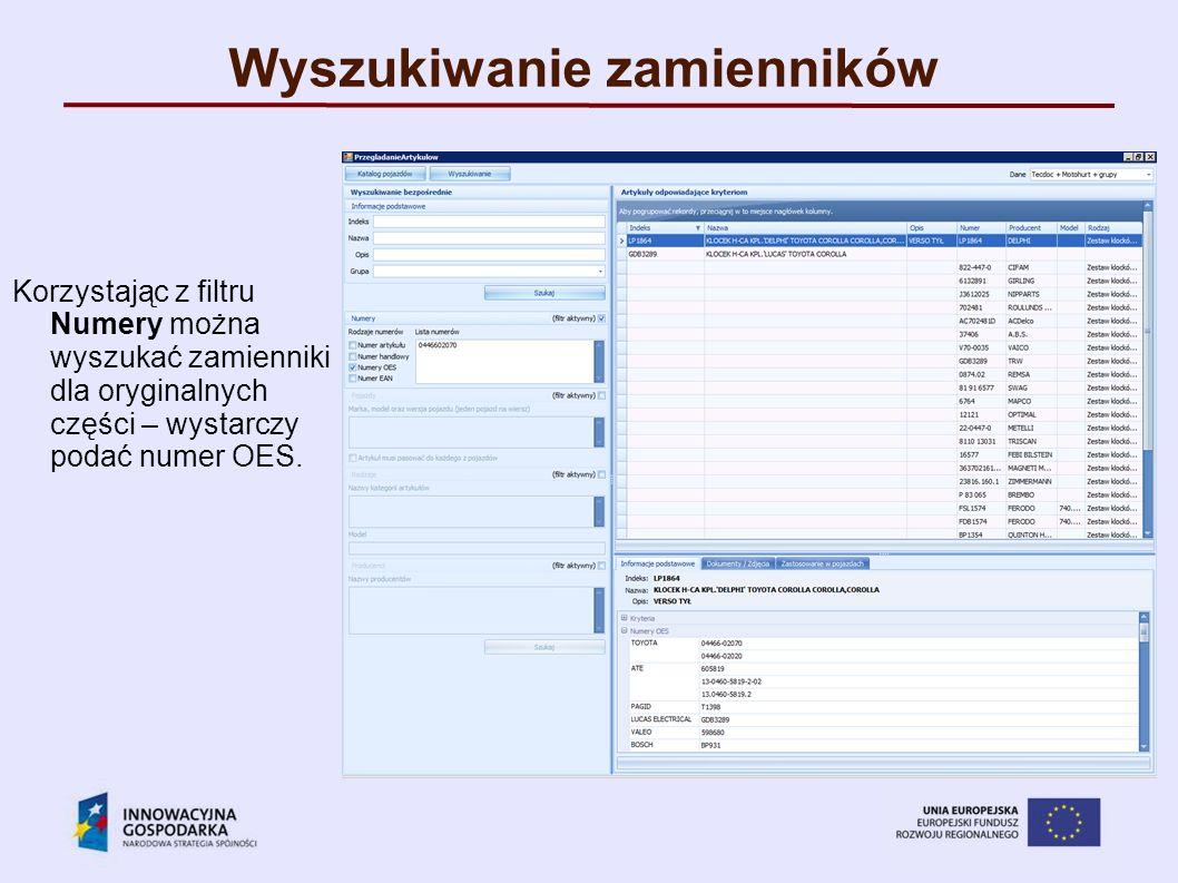 Wyszukiwanie zamienników Korzystając z filtru Numery można wyszukać zamienniki dla oryginalnych części – wystarczy podać numer OES.
