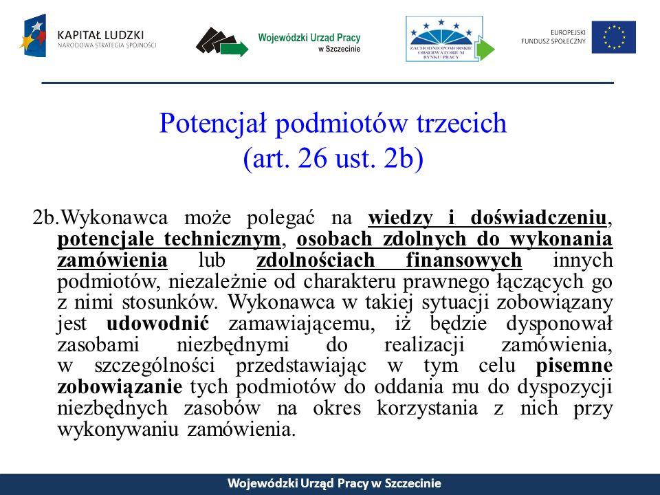 Potencjał podmiotów trzecich (art. 26 ust.