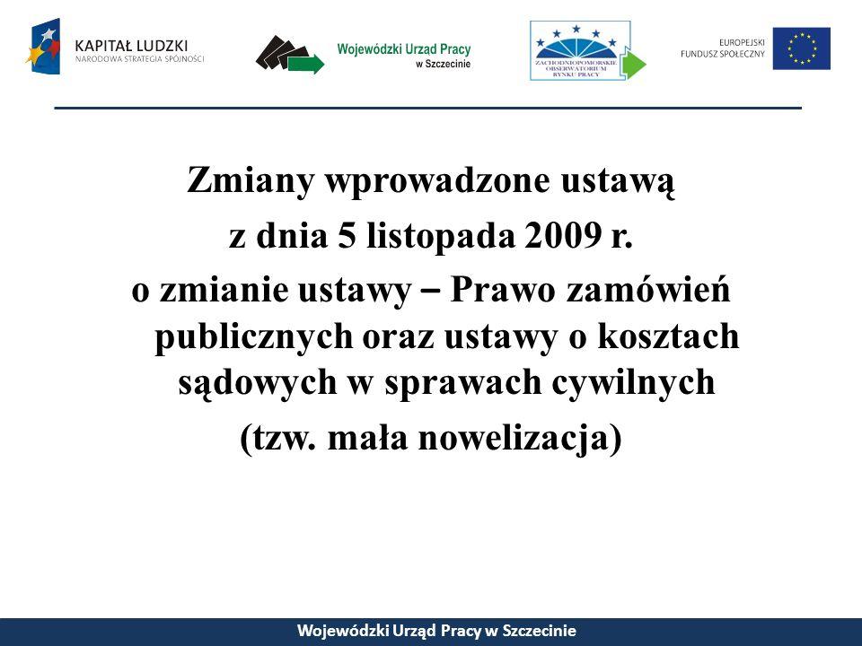 Zmiany wprowadzone ustawą z dnia 5 listopada 2009 r.