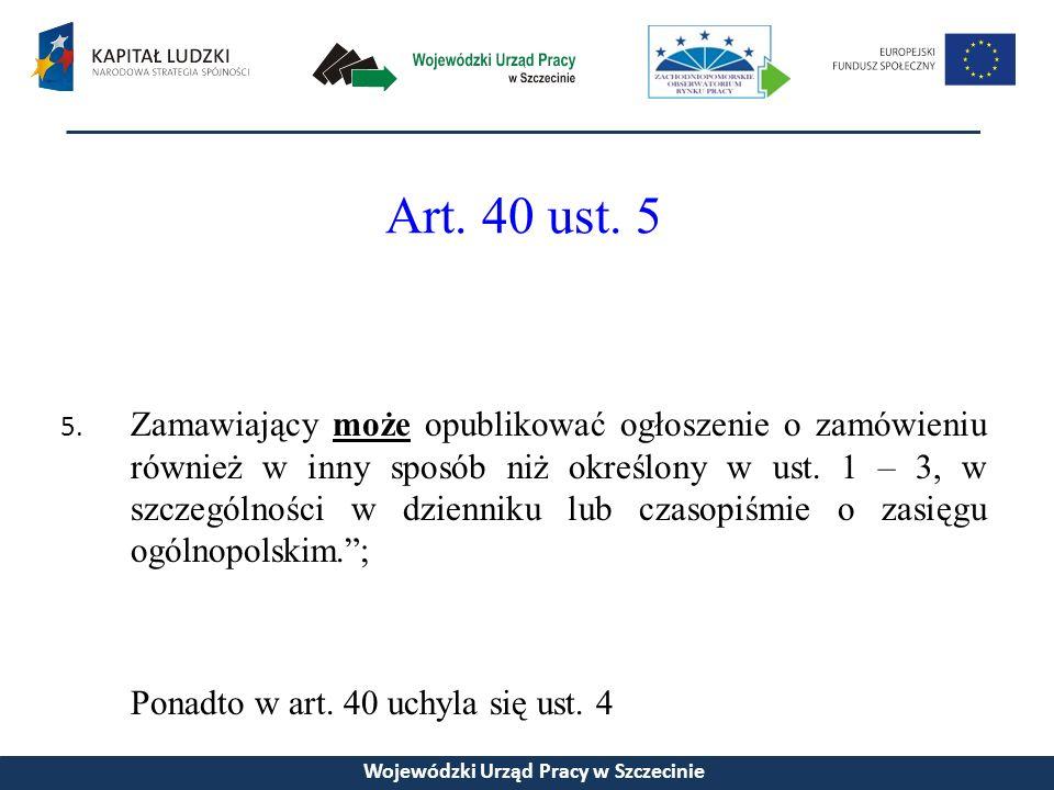 Art. 40 ust. 5 5.