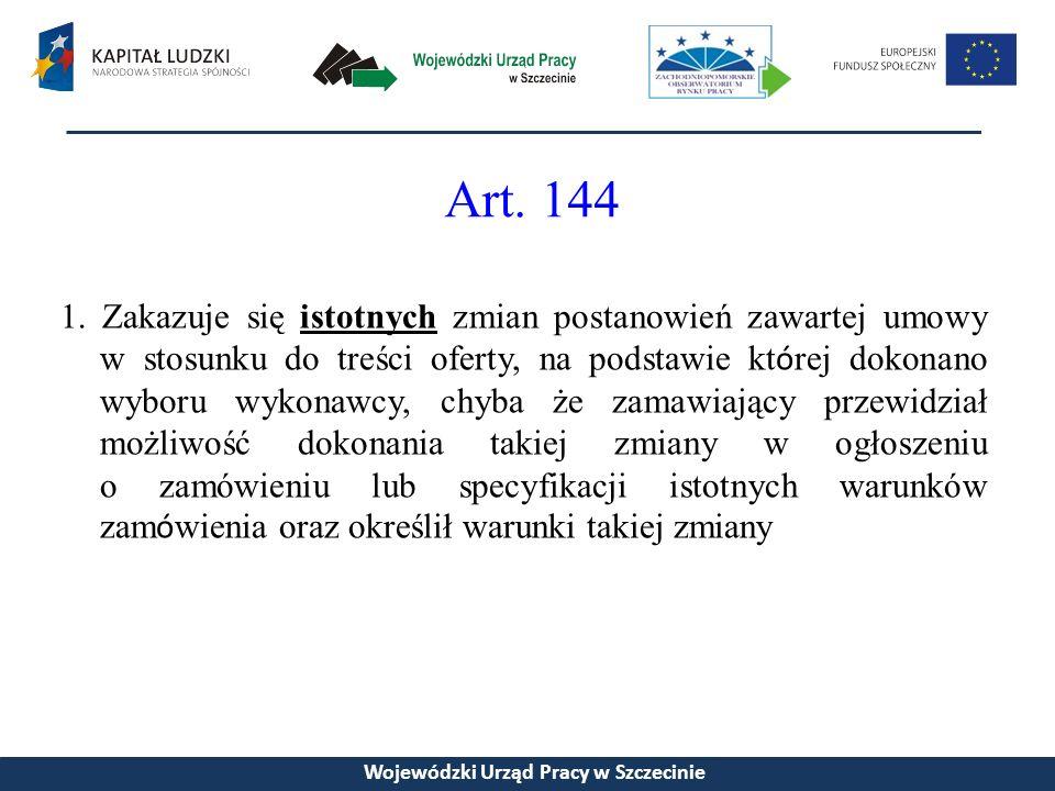 Art.147 ust. 2 otrzymuje brzmienie: 2.