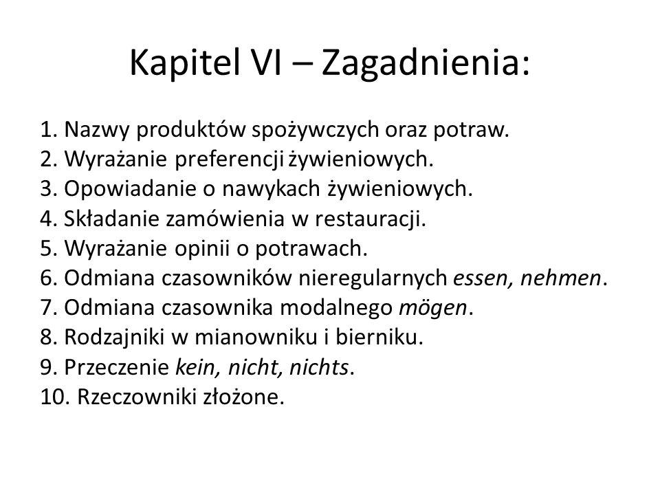 Kapitel VI – Zagadnienia: 1.Nazwy produktów spożywczych oraz potraw.