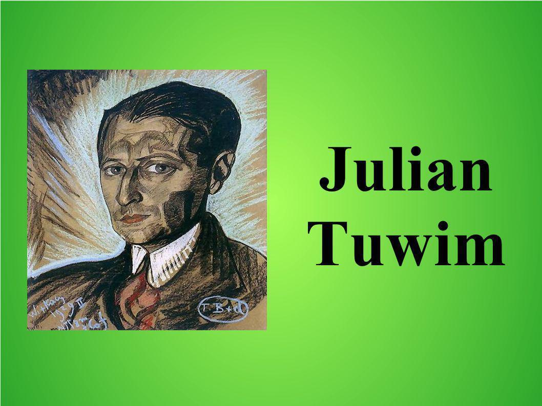 Biografia Julian Tuwim urodził się 13 września 1894 w Łodzi.