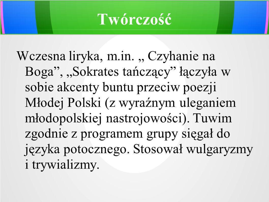 Twórczość Wczesna liryka, m.in. Czyhanie na Boga, Sokrates tańczący łączyła w sobie akcenty buntu przeciw poezji Młodej Polski (z wyraźnym uleganiem m