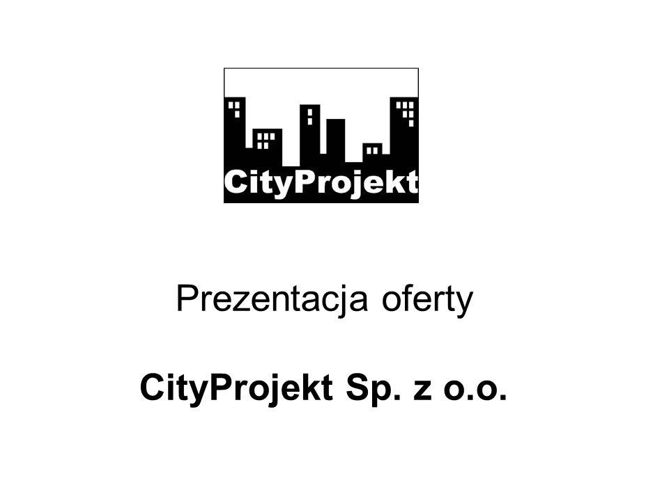 Prezentacja oferty CityProjekt Sp. z o.o.