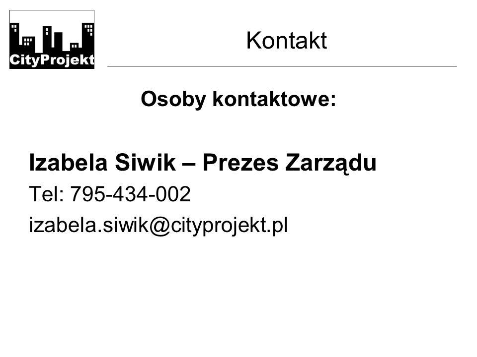 Kontakt Osoby kontaktowe: Izabela Siwik – Prezes Zarządu Tel: 795-434-002 izabela.siwik@cityprojekt.pl