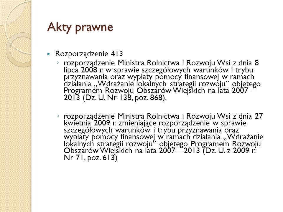 Akty prawne cd.rozporządzenie Ministra Rolnictwa i Rozwoju Wsi z dnia 19 sierpnia 2010 r.
