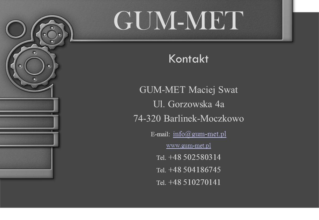 GUM-MET Kontakt GUM-MET Maciej Swat Ul.
