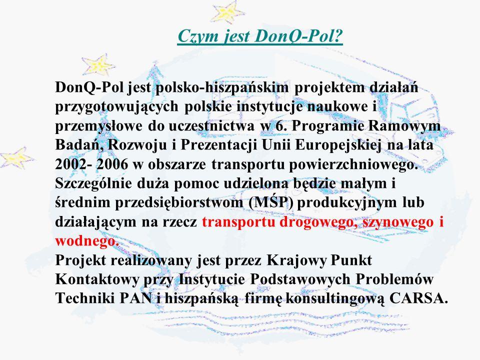 Oferta DonQ-Pol Adresaci oferty wszystkich instytucje z branży transportowej, zajmujących się zarówno: produkcją środków transportu, (lub będących dowolnym partnerem w łańcuchu produkcyjnym np.