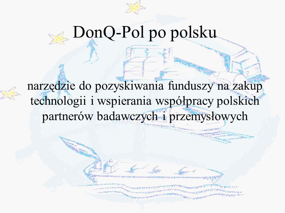 DonQ-Pol po polsku narzędzie do pozyskiwania funduszy na zakup technologii i wspierania współpracy polskich partnerów badawczych i przemysłowych