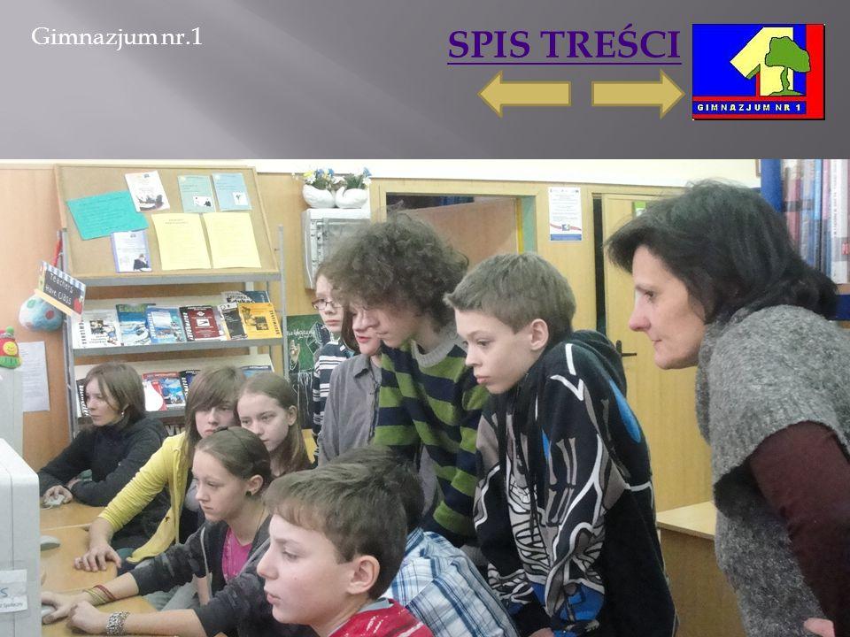 Gimnazjum nr.1 SPIS TREŚCI 2011-03-06Marta Ścisło13