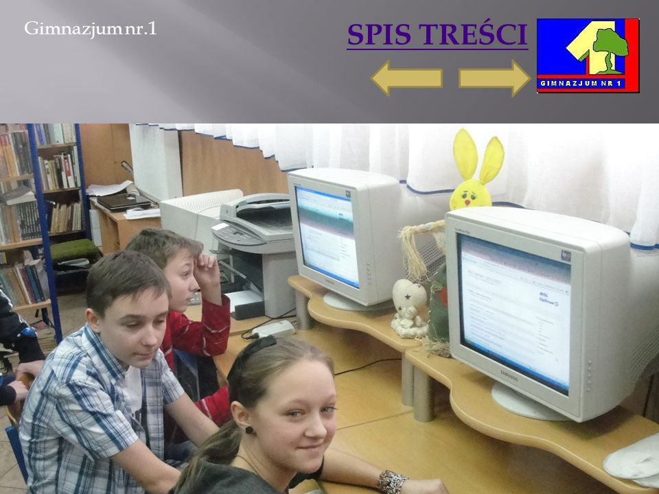 Gimnazjum nr.1 SPIS TREŚCI 2011-03-06Marta Ścisło15