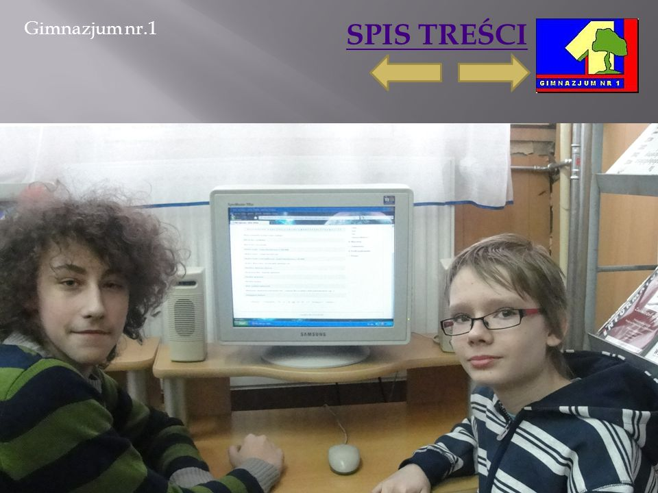 Gimnazjum nr.1 SPIS TREŚCI 2011-03-06Marta Ścisło16