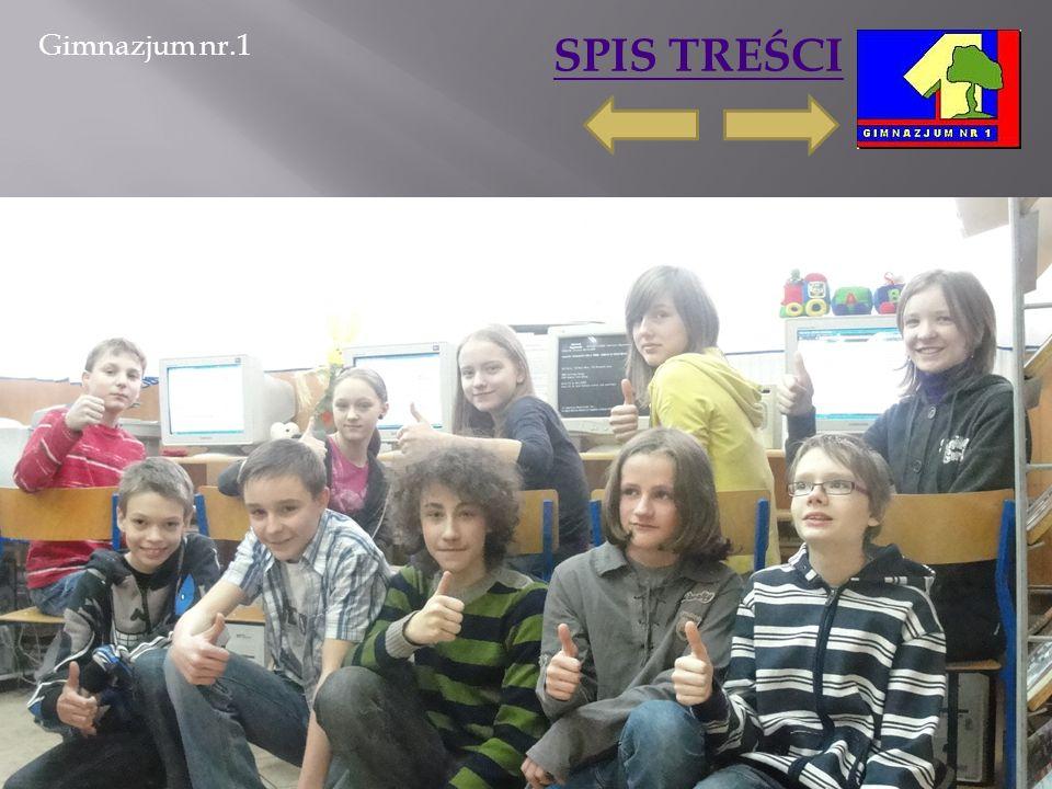 Gimnazjum nr.1 SPIS TREŚCI 2011-03-06Marta Ścisło18