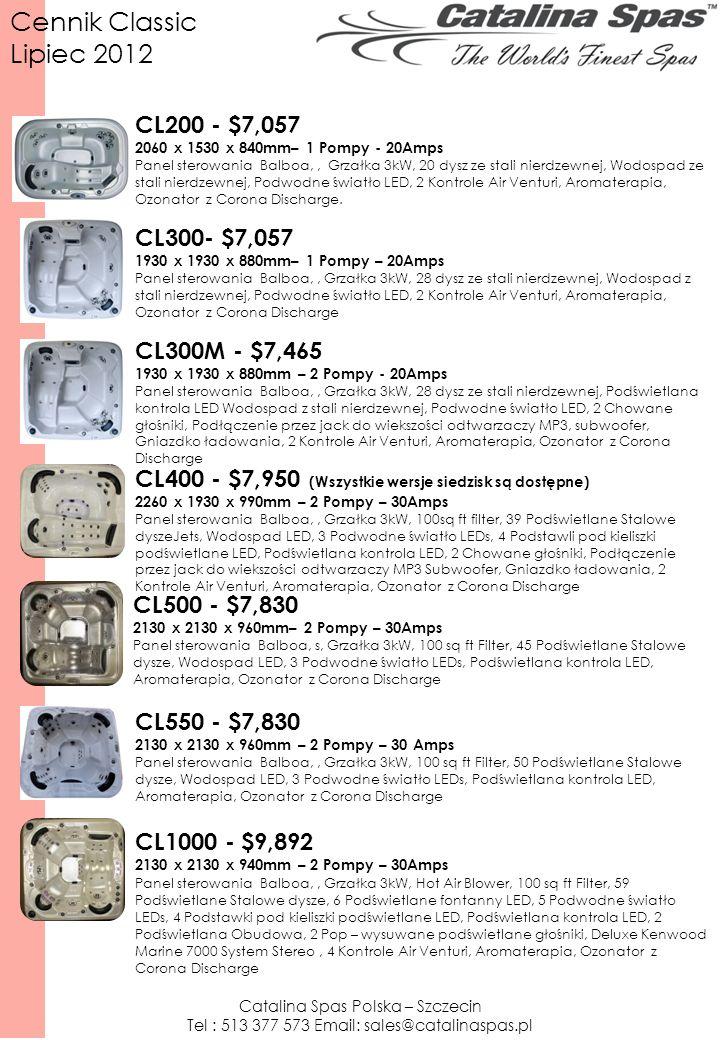 CL200 - $7,057 2060 x 1530 x 840mm– 1 Pompy - 20Amps Panel sterowania Balboa,, Grzałka 3kW, 20 dysz ze stali nierdzewnej, Wodospad ze stali nierdzewnej, Podwodne światło LED, 2 Kontrole Air Venturi, Aromaterapia, Ozonator z Corona Discharge.
