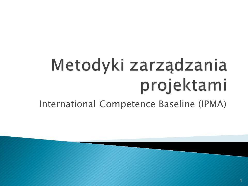 2 ICB jest zbiorem wytycznych, kierunkujących rozwój project management a nie metodyką, dającą konkretne rozwiązania