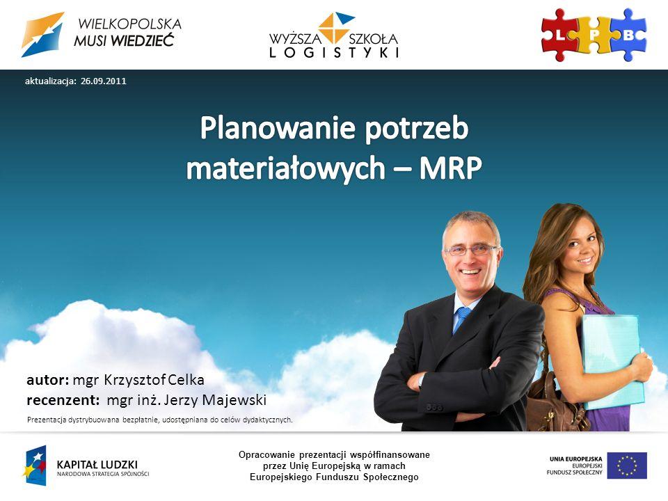 autor: mgr Krzysztof Celka recenzent: mgr inż.