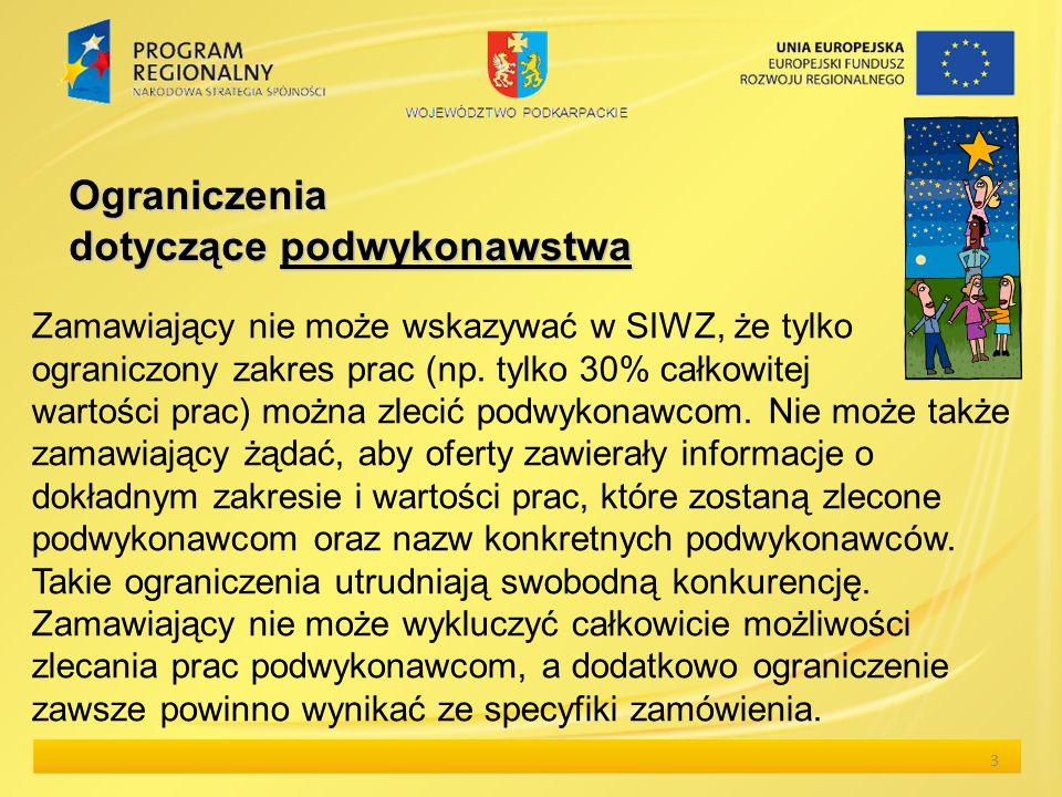 Przydatne narzędzie Pomocnicza lista sprawdzająca prawidłowy przebieg udzielania zamówień publicznych dostępna pod adresem: http://www.wrota.podkarpackie.pl/pl/rpo/aktualnosci/ 100923_analiza_wynikow_audytow 14