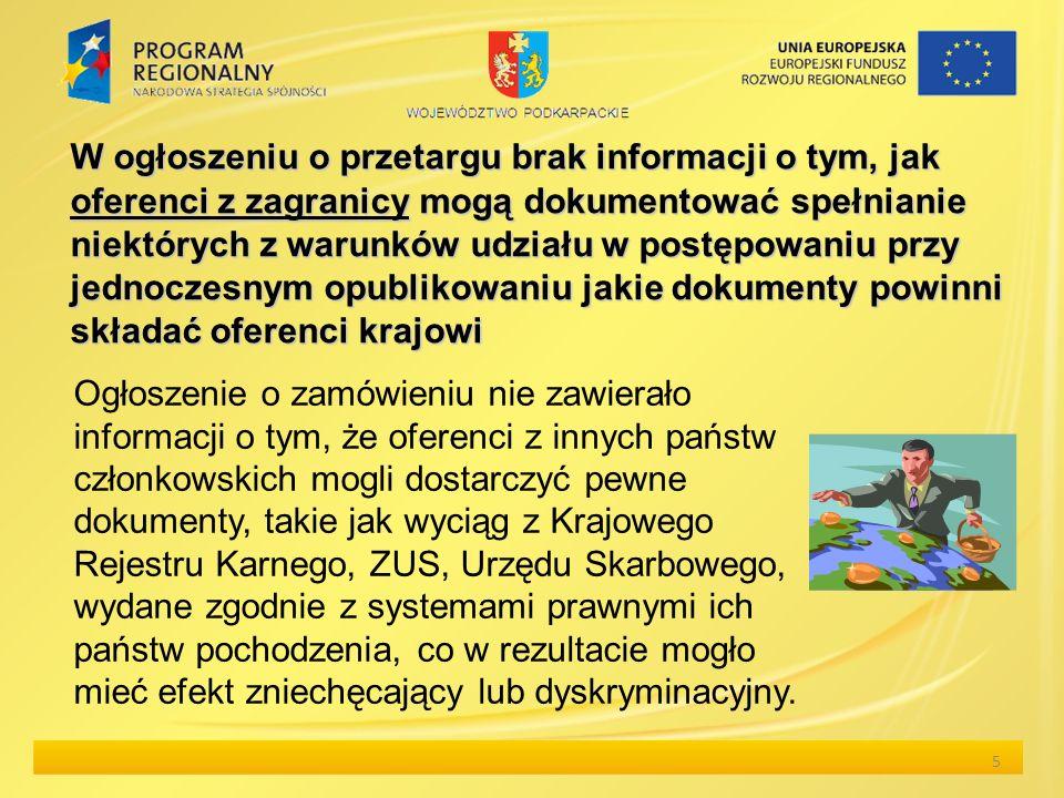 W ogłoszeniu o przetargu brak informacji o tym, jak oferenci z zagranicy mogą dokumentować spełnianie niektórych z warunków udziału w postępowaniu prz
