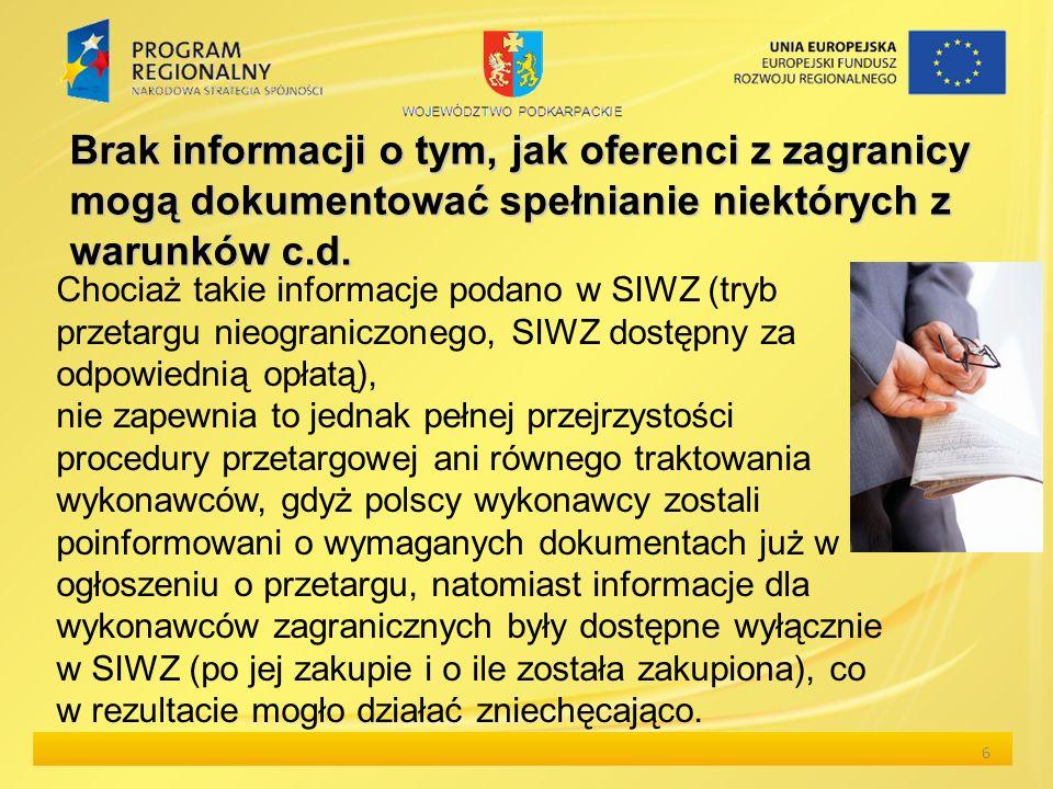 Brak informacji o tym, jak oferenci z zagranicy mogą dokumentować spełnianie niektórych z warunkówc.d.