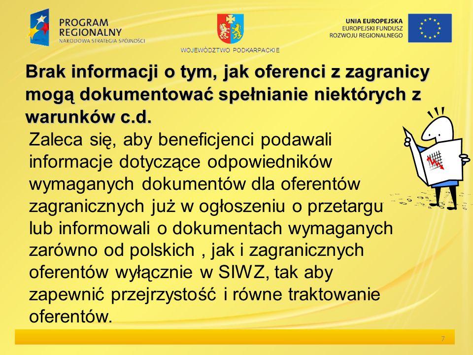 Brak informacji o tym, jak oferenci z zagranicy mogą dokumentować spełnianie niektórych z warunkówc.d. Brak informacji o tym, jak oferenci z zagranicy