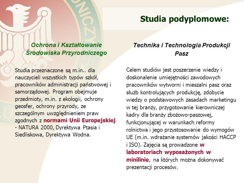 Studia podyplomowe: Ochrona i Kształtowanie Środowiska Przyrodniczego Studia przeznaczone są m.in..