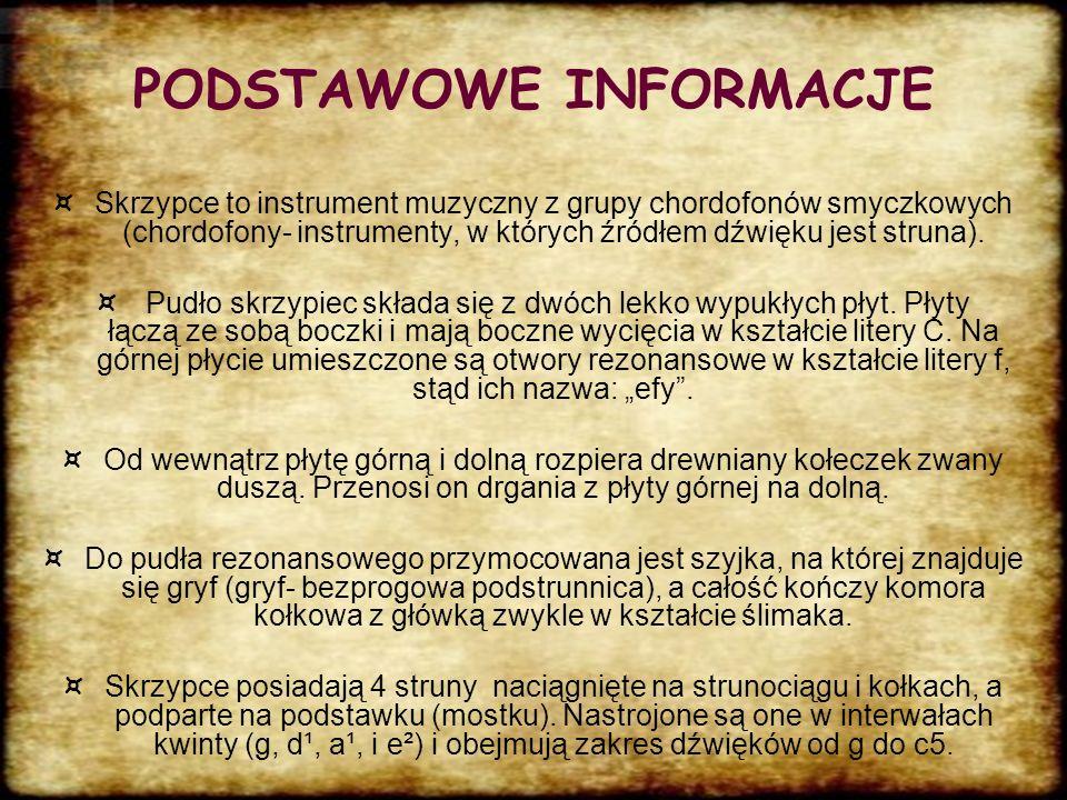 Wielkości skrzypiec WielkośćDługość w cm 4/458,4 3/455,9 1/250,8 1/447,0 1/841,9 1/1038,1 1/1635,6 1/3233,0