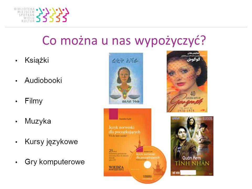 Co można u nas wypożyczyć Książki Audiobooki Filmy Muzyka Kursy językowe Gry komputerowe