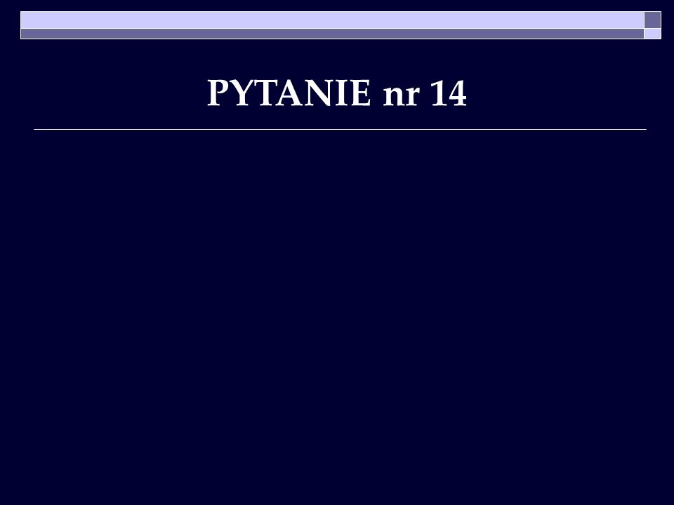 PYTANIE nr 14