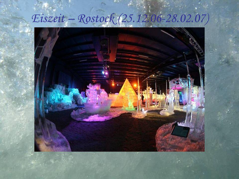 Eiszeit – Rostock (25.12.06-28.02.07)