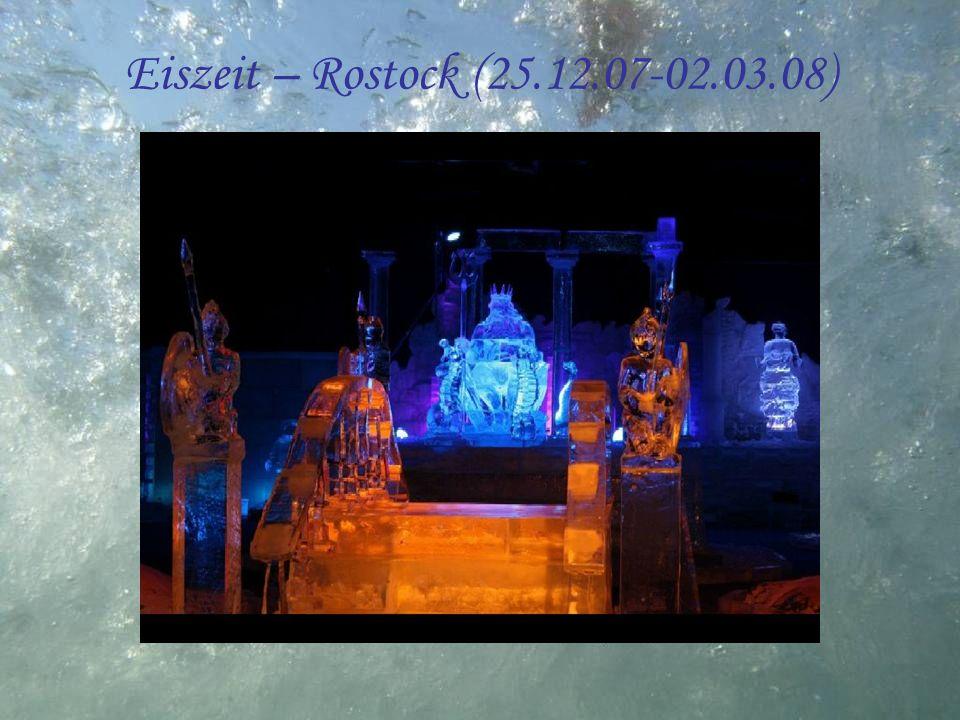 Eiszeit – Rostock (25.12.07-02.03.08)