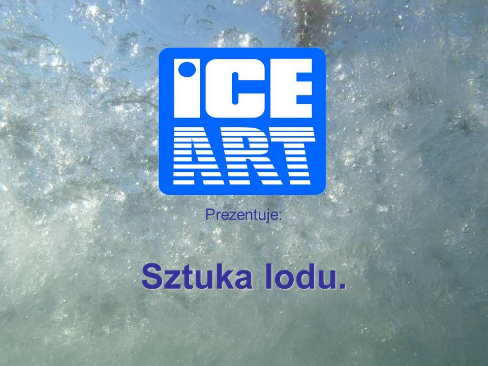 Prezentuje: Sztuka lodu.
