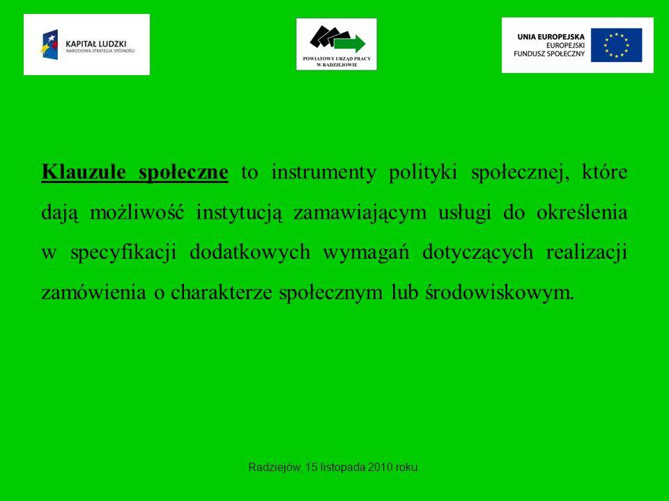 Klauzule społeczne to instrumenty polityki społecznej, które dają możliwość instytucją zamawiającym usługi do określenia w specyfikacji dodatkowych wy