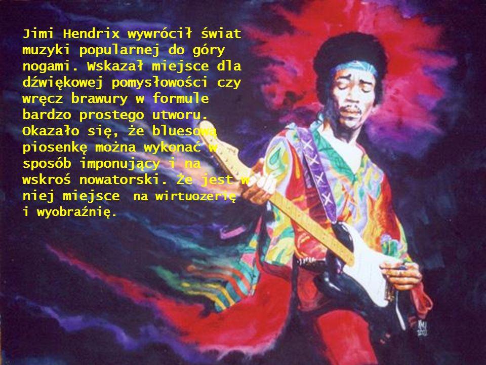 W kolejnych trzech latach Hendrix wydał jeszcze dwa albumy Axis: Bold as Love Electric Ladyland .