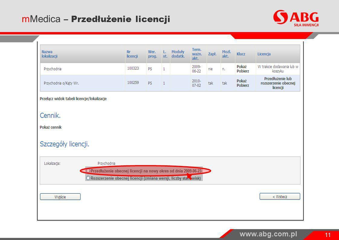 www.abg.com.pl 11 mMedica – Przedłużenie licencji