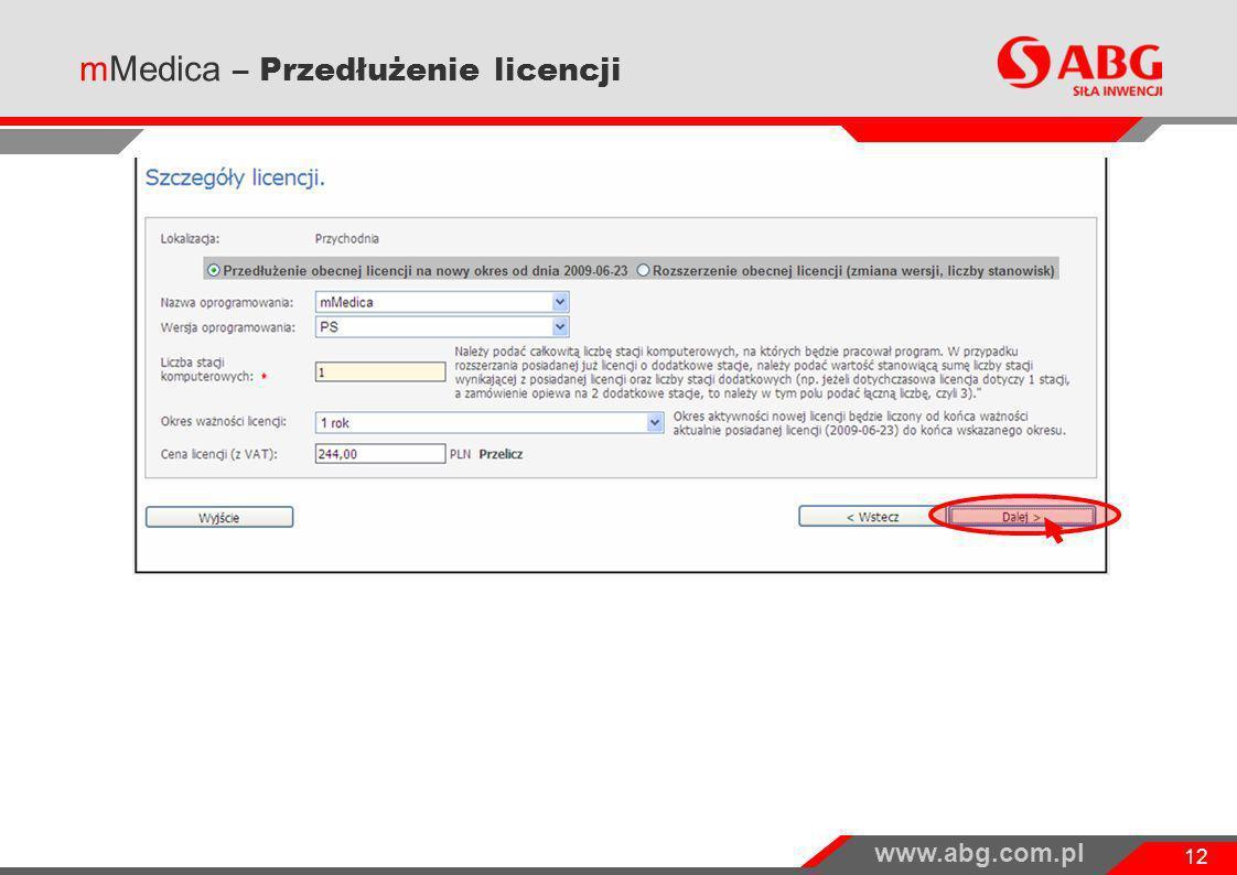 www.abg.com.pl 12 mMedica – Przedłużenie licencji