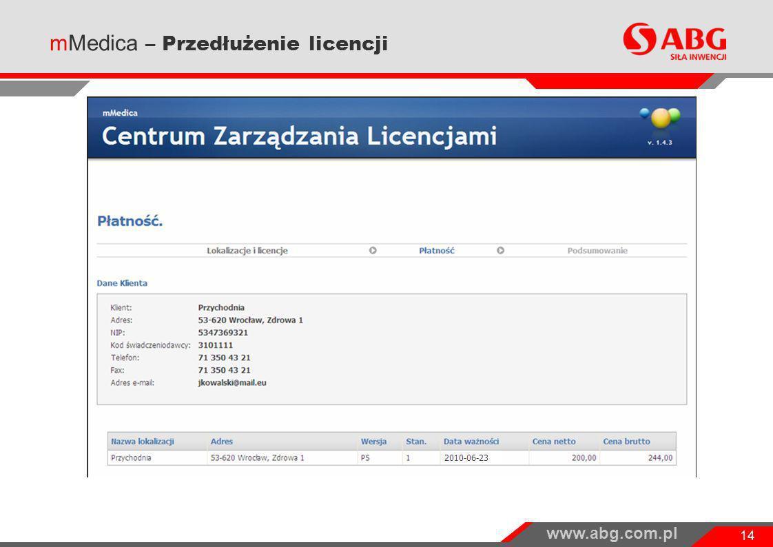 www.abg.com.pl 14 mMedica – Przedłużenie licencji