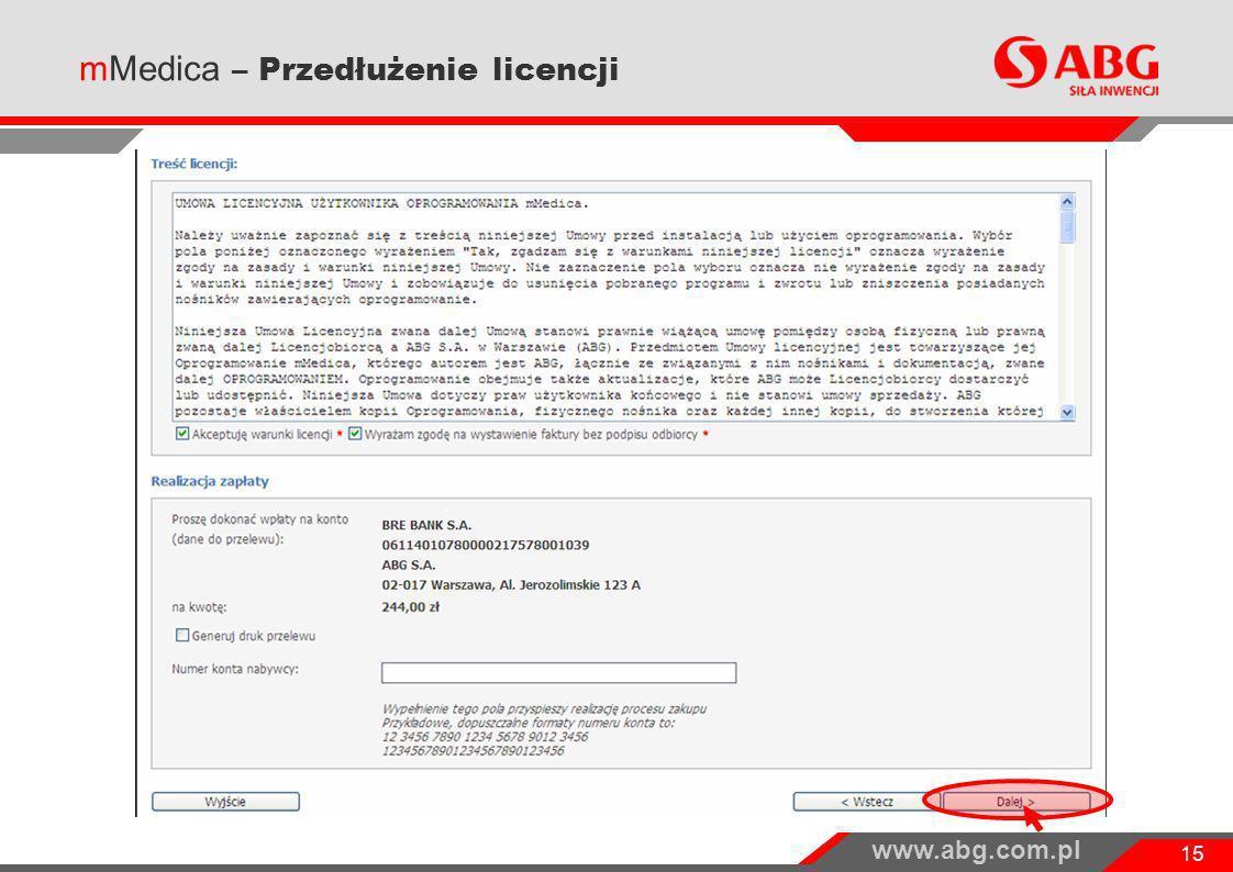 www.abg.com.pl 15 mMedica – Przedłużenie licencji